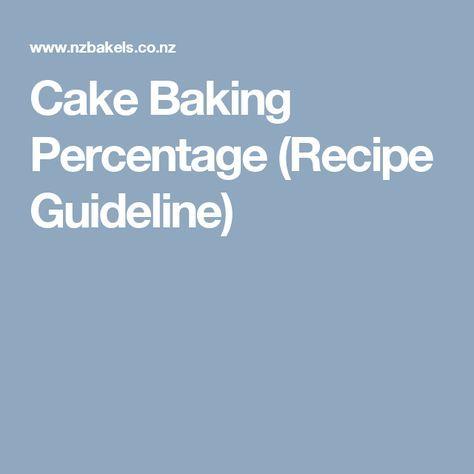 Cake Baking Percentage Recipe Guideline