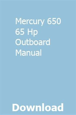 Mercury 650 65 Hp Outboard Manual Owners Manuals Manual Manual Car