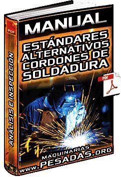Manual De Estándares Alternativos Para Cordones De Soldadura Circunferenciales Soldadura Tipos De Soldadura Soldadura Electrodo