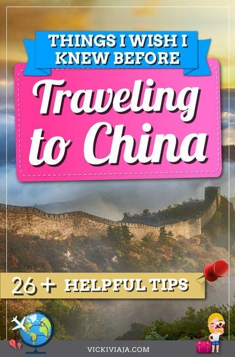 Things to know before going to China - Your Ultimate China travel tips