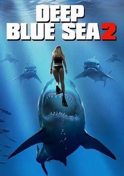 Deep Blue Sea 2 Streaming Vf Film Complet Hd Deep Blue Sea 2 Deep Blue Sea Blue Sea Movie