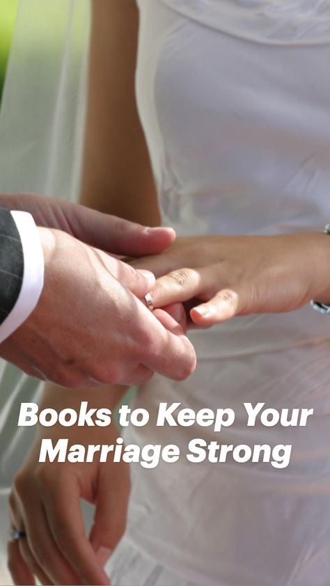 Books to Keep Your Marriage Strong