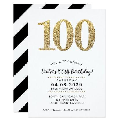 100th Birthday Party Invite Modern Gold Glitter Zazzle Com 100th Birthday Party Birthday Party Invitations Birthday Invitations