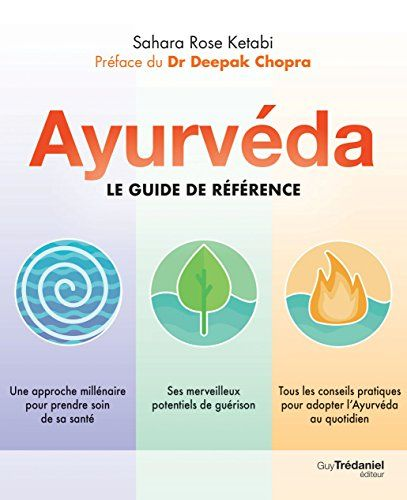 Ayurveda Le Guide De Reference Sahara Rose Ketabi En 2020 Ayurveda Livre Listes De Lecture