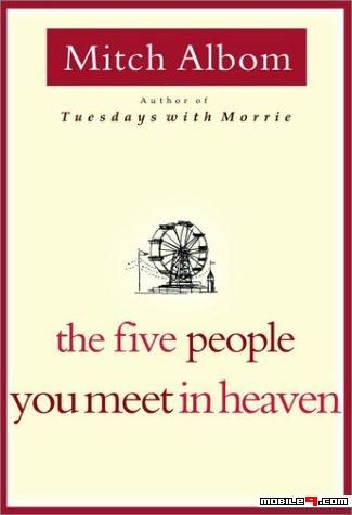 Epub The Five People You Meet In Heaven Mitch Albom Book Worth