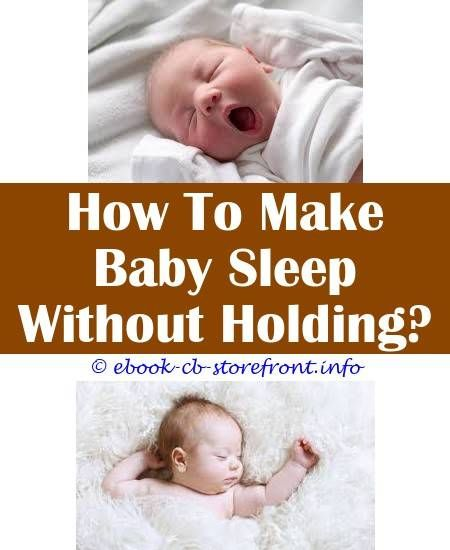 5 Eager Cool Tips: Baby Sleepy And Not Eating baby sleep mat.How To Make Baby  Sleep In Winter guaranteed way to make baby sleep.How To Make Baby Sl… |  Tricks, H.i.s