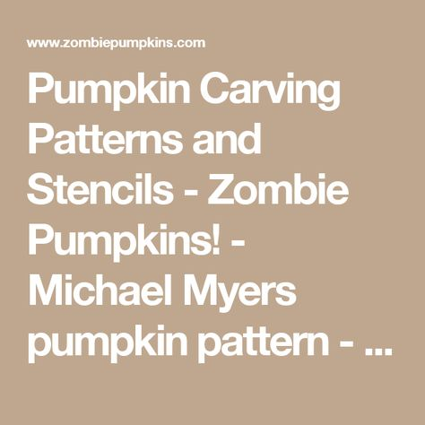 List Of Pinterest Michael Myers Pumpkin Carving Stencil Pictures