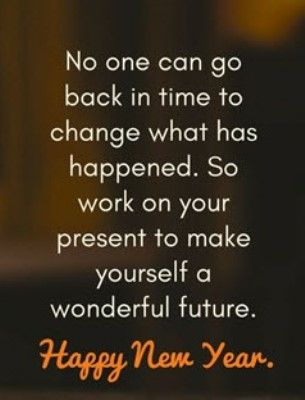 Inspirational New Year Quotes Learning 2020 For Family And Friends New Year Quotes For Friends Quotes About New Year Happy New Year Quotes Funny