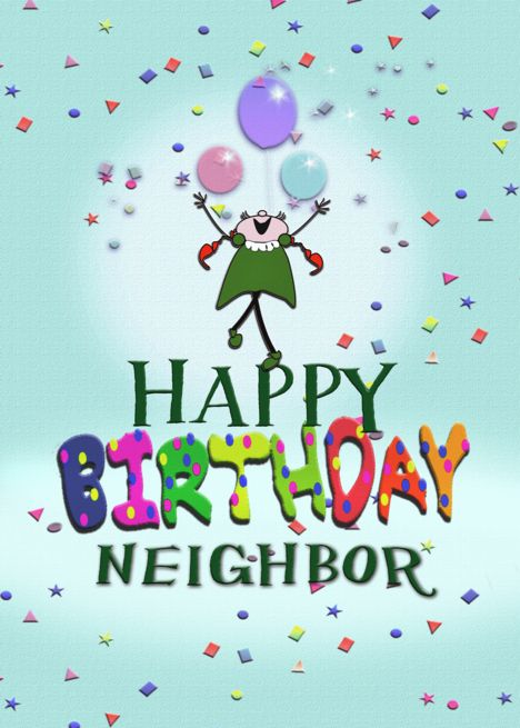 Happy Birthday Neighbor Images : happy, birthday, neighbor, images, Happy, Birthday, Neighbor,, Confetti, Balloons, #SPONSORED,, #Birthday,, #Happy,, #card, Birthday,