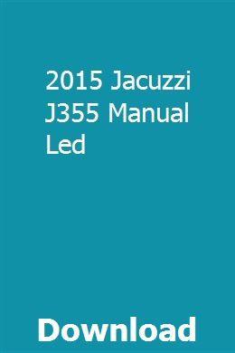 2015 Jacuzzi J355 Manual Led   threadcattrathard   Jacuzzi ... on jacuzzi j-315 hot tub, jacuzzi j-375 hot tub, jacuzzi j-345 hot tub,