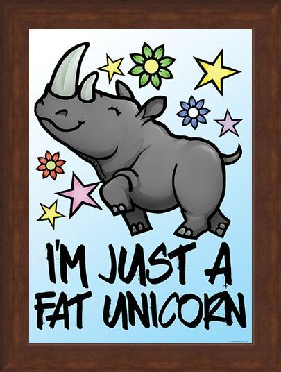 Framed Framed I'm Just A Fat Unicorn Mini Poster - Cartoon