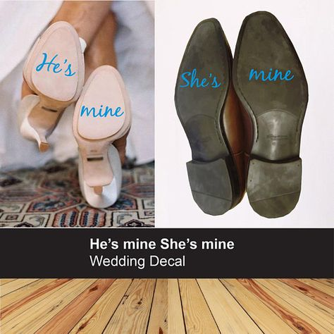HES MINE SHES MINE SHOE DECAL - - - - - - - - - - - - - - - - - - - - - - - - - - - - - - - - - - - - - - - - - - - - - - - - - - - - Ideal as a gift, struggling to find your something blue, or just want to stand out on your wedding day. We can alter the decals for same sex