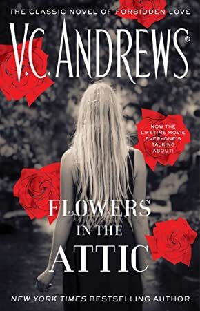 Read Book Flowers In The Attic Dollanganger Book 1 Flowers In The Attic Books To Read Online Flowers Online