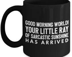 Image Result For Sayings For Men S Coffee Mugs Coffee Mug Quotes