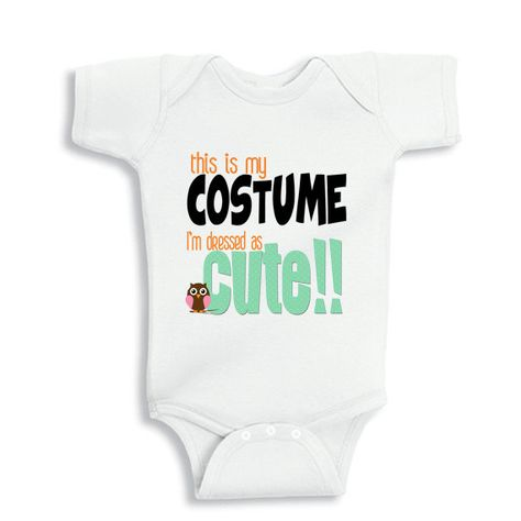 This is my Costume I'm dressed as Cute baby by babyonesiesbynany, $10.75