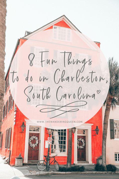 8 Fun Things to do in Charleston SC