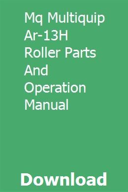 Mq Multiquip Ar 13h Roller Parts And Operation Manual Roller Manual Generator Parts