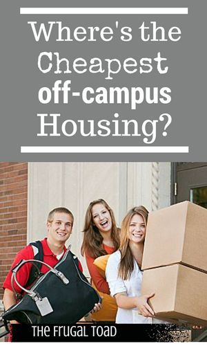 Where S The Cheapest Off Campus Housing Finance Tips Finance Saving Money Saving Tips
