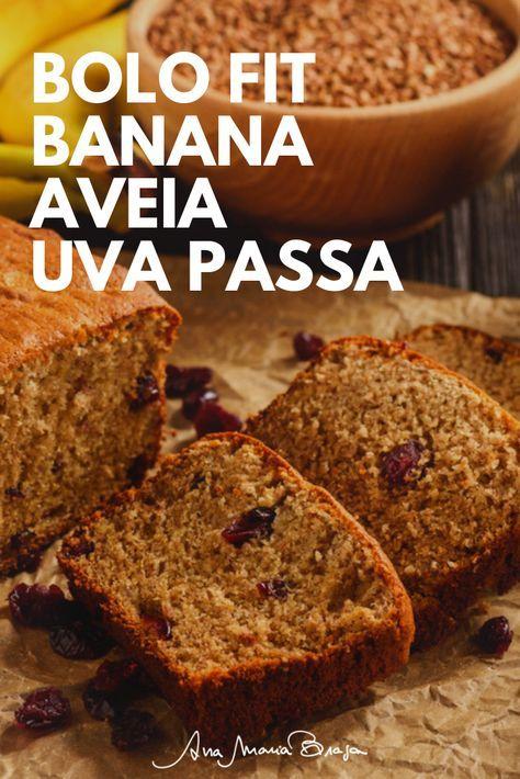 Uma Receita Maravilhosa De Bolo Fit De Banana Leva Aveia E Uva