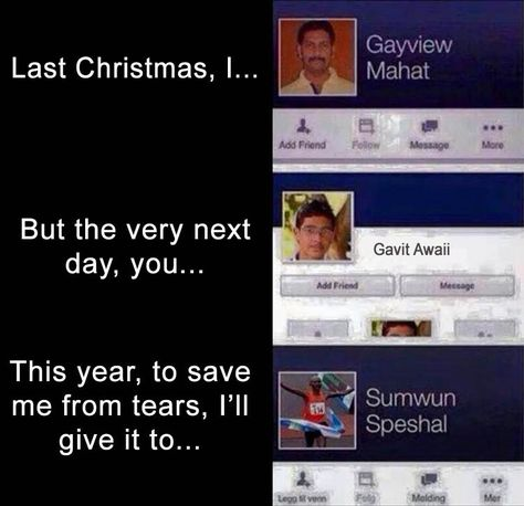 Last Christmas I Gayview Mahat.Last Christmas I Gave Gayview Mahat But The Very Next