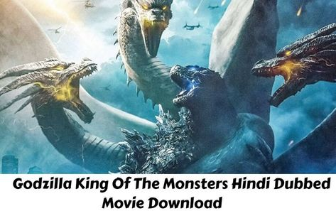Godzilla King Of The Monsters Hindi Dubbed Movie Download Isaimini, TamilRockers, Filmyzilla, Filmymeet, Filmywap Trends on Google