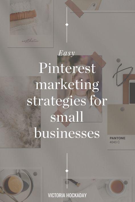 EASY Pinterest marketing strategies small businesses