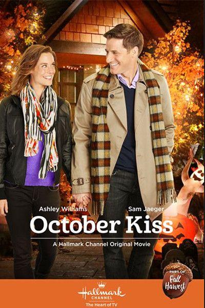 Autumn 2018 10 October Kiss 2015 Hallmark Movies Family