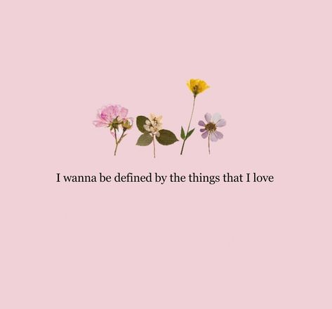 ⚘I want to be defined by the things that I love ♡ Taylor Lyrics, Taylor Swift Quotes, Taylor Swift Pictures, Taylor Alison Swift, Song Lyrics, Bio Quotes, Lyric Quotes, Open Quotes, Pretty Words