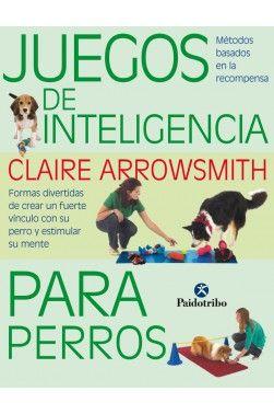 Juegos De Inteligencia Para Perros Color Adiestramiento Perros Perros Dueños De Perros