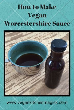 Vegan And Gluten Free This Worcestershire Sauce Provides Great Flavor At Only 1 5 The Price Of Store Bought Vegan Worcestershire Sauce Vegan Condiments Sauce