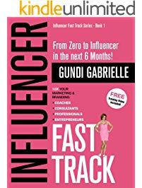 Influencer Fast Track From Zero To Influencer In The Next 6