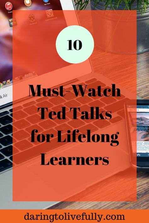 10 Must-Watch TED Talks for Lifelong Learners