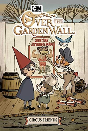 Over The Garden Wall Original Graphic Novel Circus Friends In