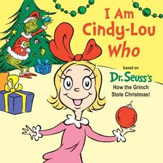 Pdf Download I Am Cindy Lou Who By Tish Rabe Free Epub Cindy Lou Who Cindy Lou Grinch Stole Christmas
