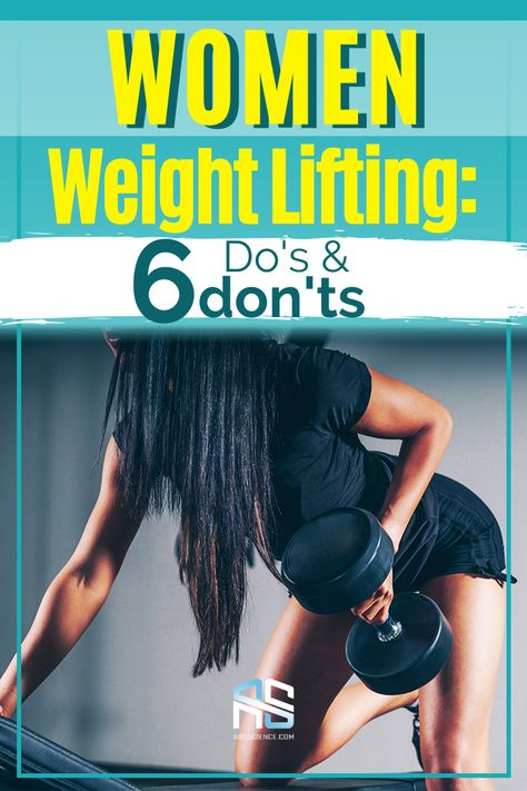 6 Do's & Don's for Women Weight Lifting