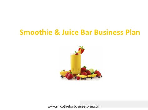 smoothie-and-juice-bar-business-plan by christianhoeller via - bar business plan