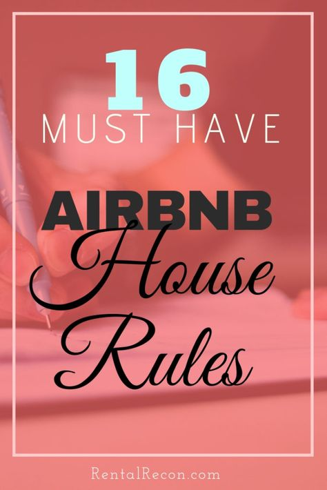 16 Must Have Airbnb House Rules For Hosts Rental ReconAirbnb Protect Your Home and Pocket Book Rental Decorating, Decorating Tips, Airbnb House Rules, Air Bnb Tips, Airbnb Rentals, Vacation Rentals, Moraira, Airbnb Host, Thing 1