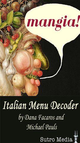 Need help deciphering menus in Italian? Check out the Italian Menu - italian menu