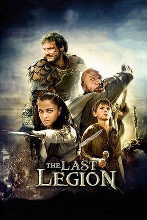 Watch The Last Legion Full Movie Ganze Filme Filme Filme Deutsch
