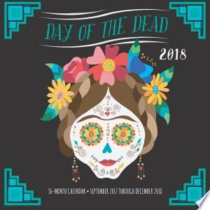 Day Of The Dead 2018 Pdf Download Day Of The Dead Day This Book