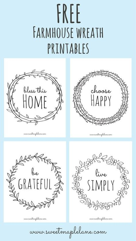 Farmhouse Wreath Printables Farmhouse Wreath Printables,handlettering Hi friends! Today I'm sharing a new set of farmhouse wreath printables I made over our February vacation. There are four sayings, each in a simple farmhouse wreath. Foto Transfer, Silhouette Cameo Projects, Free Silhouette Designs, Silhouette Cameo Freebies, Cricut Creations, Diy Signs, Cute Signs, Vinyl Projects, Farmhouse Decor