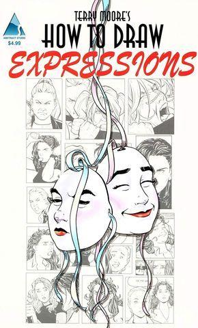 Descarga Como Dibujar Expresiones Por Terry Moore Neoverso Aprende A Dibujar Comic Libros De Dibujo Pdf Libro De Dibujo