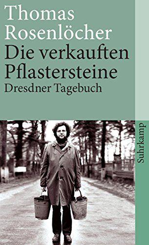 Die Verkauften Pflastersteine Dresdner Tagebuch Suhrkamp Taschenbuch Pflastersteine Verkauften Die Dresdner Taschenbuch Bucher Taschen Bucher
