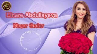 Elnare Abdullayeva Nacar Geder Mp3 Indir Elnareabdullayeva Nacargeder