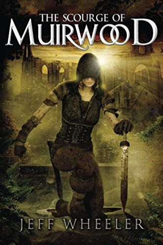 Free Download Pdf The Scourge Of Muirwood Legends Of Muirwood Free Epub Mobi Ebooks Fantasy Books Jeff Wheeler Science Fiction Fantasy