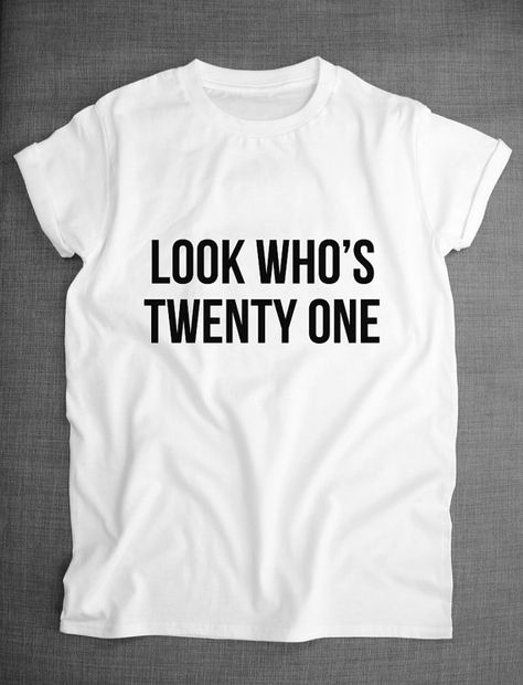 21st Birthday Gift 21st Birthday Shirt 21st Birthday TShirt 21