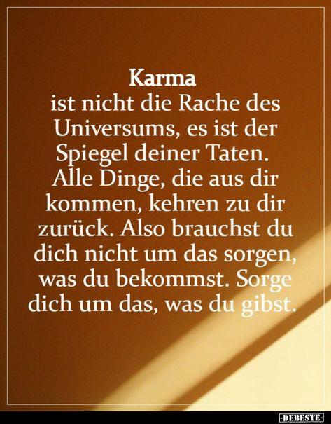Karma ist nicht die Rache des Universums.. | Lustige Bilder, Sprüche, Witze, echt lustig