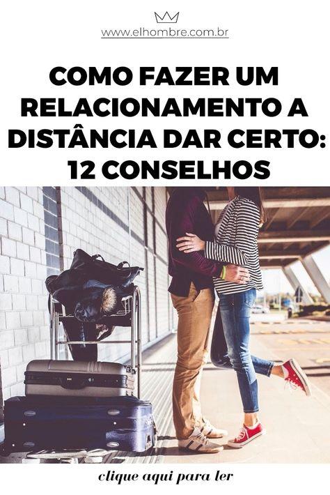 relacionamento, namoro a distancia, relacionamento a distancia, como fazer dar certo um namoro a distância, dicas para namorar a distância
