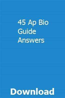45 Ap Bio Guide Answers Owners Manuals Repair Manuals Manual