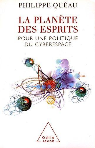 La Planete Des Esprits Pour Une Politique Du Cyberespace Science Hum Il A Ete Ecrit Par Quelqu Un Qui Est Connu Comme Un En 2020 Planete Telechargement Pdf Gratuit